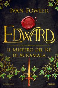 Edward. Il mistero del Re di Auramala