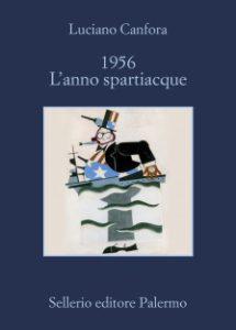 1956-lanno-spartiacque
