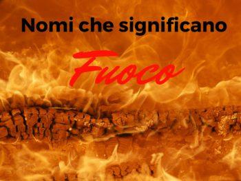 nomi-che-significano-fuoco