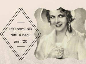 i-50-nomi-piu-diffusi-degli-anni-20