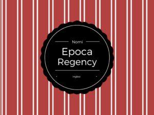nomi-epoca-regency