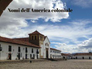 Nomi America Coloniale-