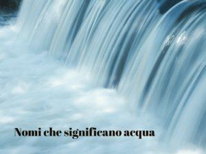Nomi acqua-